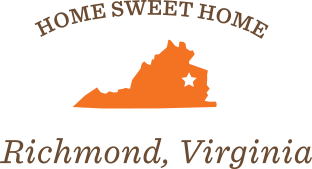 Home Sweeet Home: Richmond, Virginia